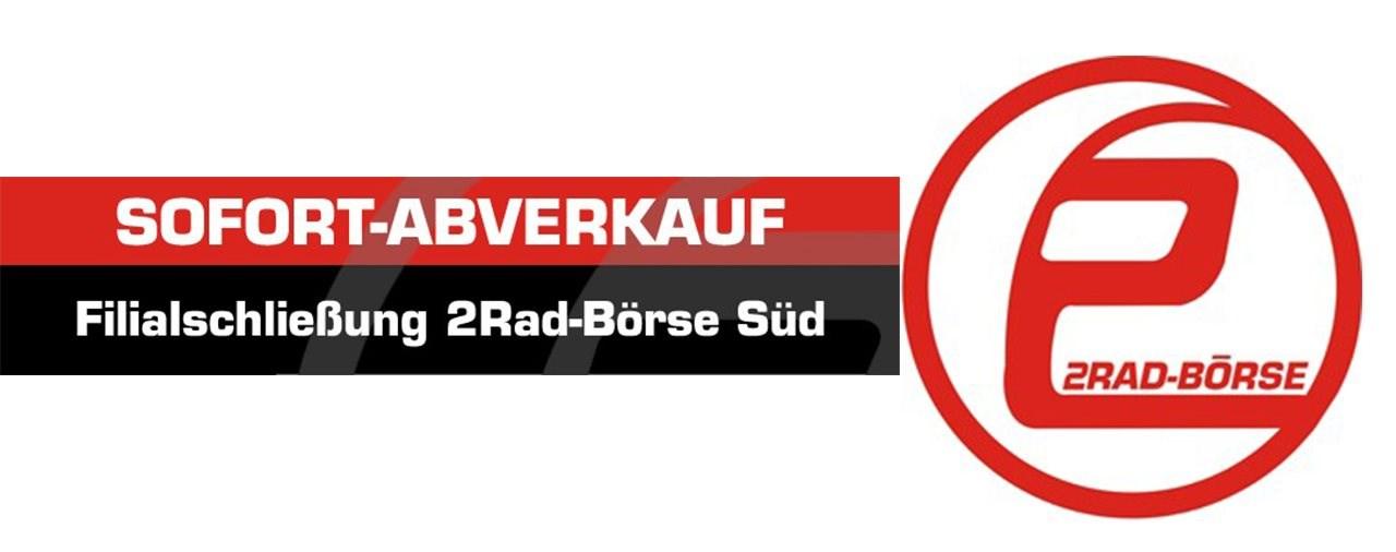 Filialschließung 2Rad-Börse Süd - Sofort-Abverkauf