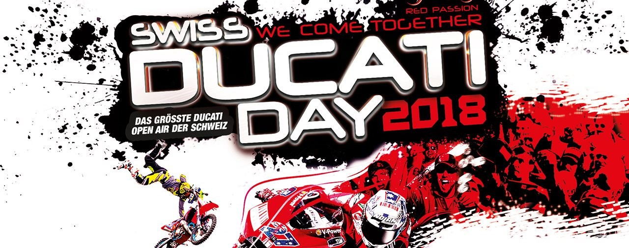 Red Passion presents Swiss Ducati Day 4./5. August 2018