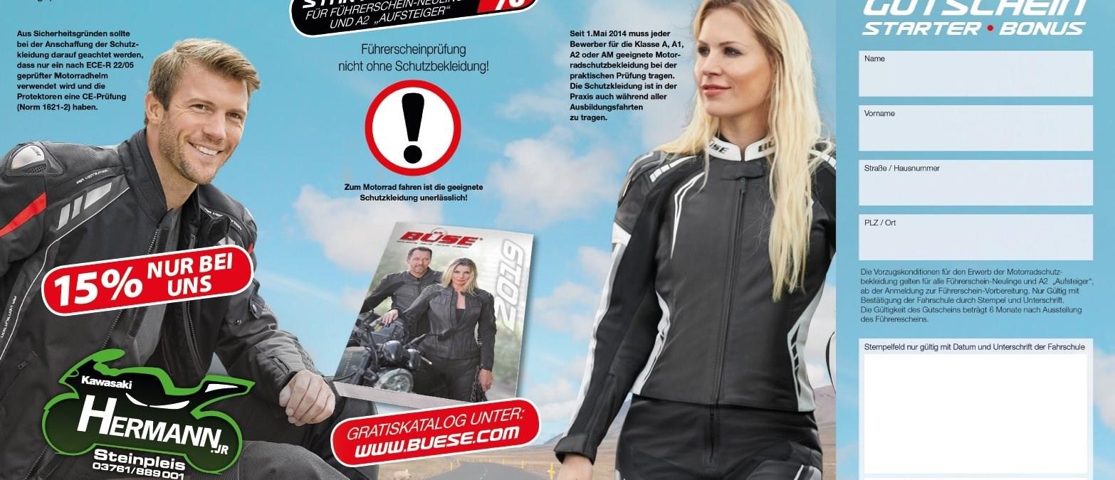 Nur bei uns !!!! Für Führerschein-Neulinge  & Aufsteiger  15% Rabatt  Auf BÜSE-Bekleidung !!!!!!!!!!