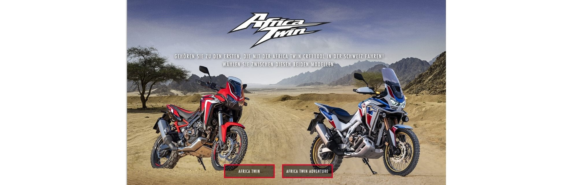 Die neuen Honda Africa Twin Modelle 2021 jetzt vorbestellen. Bereits ab 15'960 CHF