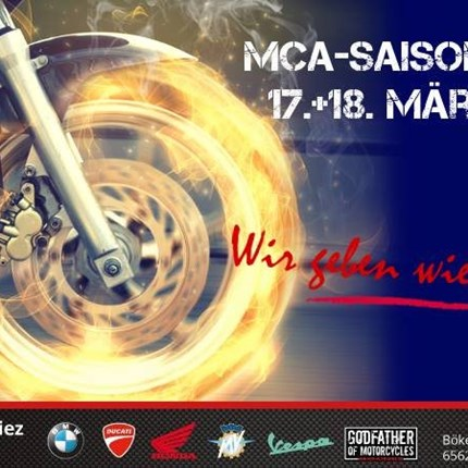 MCA Saisoneröffnung Bald ist es wieder soweit: Wir möchten mit euch den Start in die neue Motorradsaison feiern! Am 17. + 18. März findet von 10-17 Uhr die ...