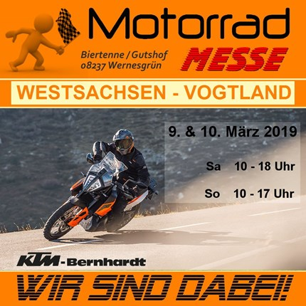 7. Motorradmesse Wernesgrün vom 9.-10. März 2019 Wir sind mit den neuen Modellen 2019 dabei!!