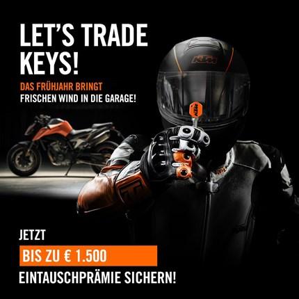 Let's Trade Keys   DAS FRÜHJAHR BRINGT FRISCHEN WIND IN DIE GARAGE. SICHERE DIR BIS ZU 1.500 EURO EINTAUSCHPRÄMIE BEIM KAUF EINES AUSGEWÄHLTEN KTM ... Weiter >>