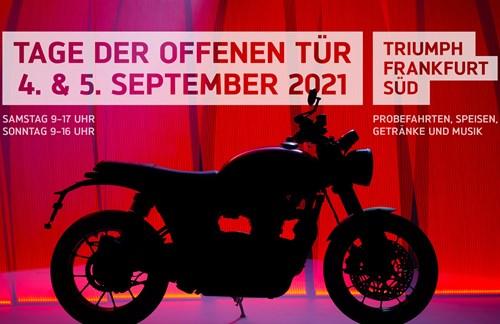 Tage der offenen Tür / Triumph Frankfurt Süd / 4. &. 5. September 2021