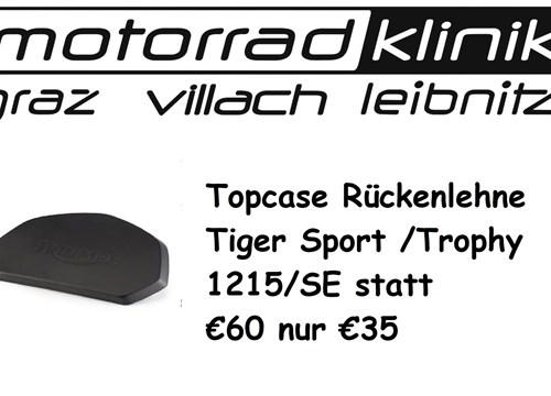 Topcase Rückenlehne Tiger Sport /Trophy 1215/SE statt € 60 nur €30