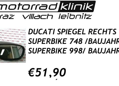 SPIEGEL RECHTS SUPERBIKE 748 BAUJAHR 2002/SUPERBIKE 998 BAUJAHR 2002 €51,90