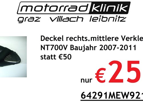 Deckel rechts.mittlere Verkleidung schwarz NT700V Baujahr 2007-2011 statt € 50 nur €25