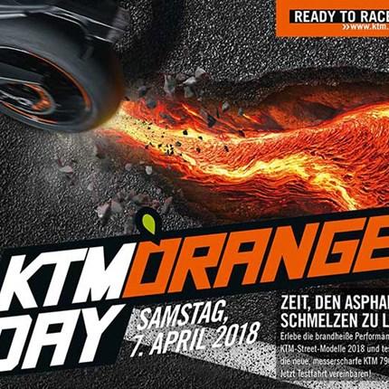 KTM Orange Day 2018  Hallo KTM Fahrer und die die es werden wollen,  am Samstag den 7. April findet bei uns der Orange Day statt!  Dazu seid ihr recht herzlich ...